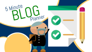 Super Easy 5-Minute Blog Planner (with videos)