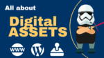 3 Types of Digital Assets and How to Invest in Them