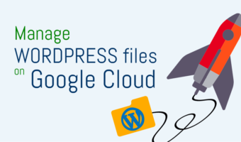 Manage WordPress Files on Google Cloud Platform