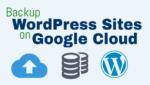 Backup WordPress Websites on Google Cloud Platform