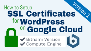 ssl certificate setup for wordpress on google cloud