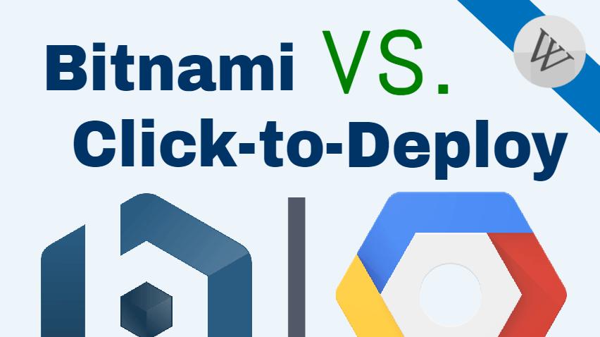 bitnami vs click to deploy