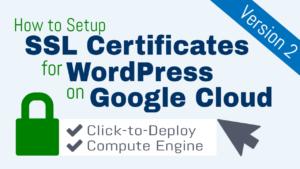 ssl certificate setup wordpress on google cloud