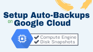 automatic snapshots backups google cloud